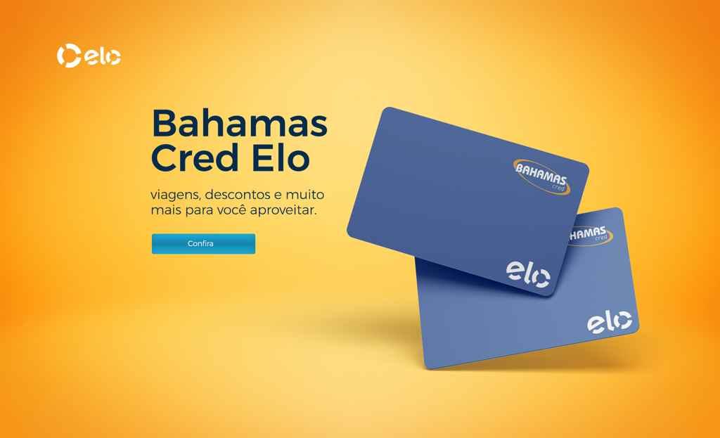 Como funciona o Cartão Bahamas Cred Elo