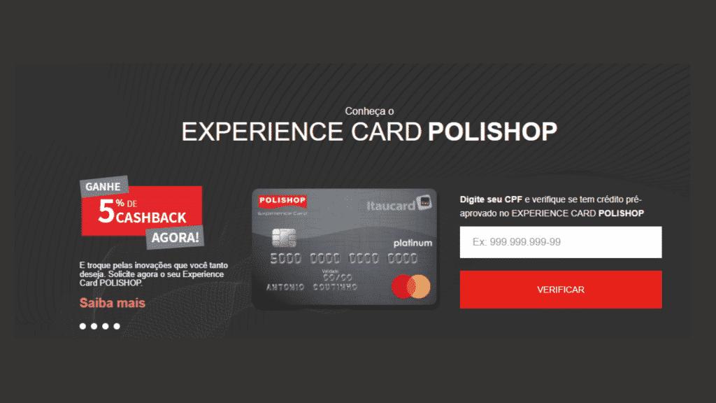Cartão Experience Card Polishop Mastercard com crédito exclusivo. Cartão Itaucard Platinum oferece diversas vantagens e benefícios a todos.